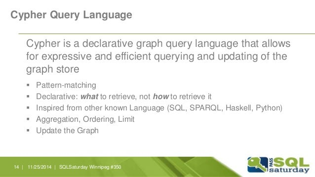Cypher Query Language  Cypher is a declarative graph query language that allows  for expressive and efficient querying and...