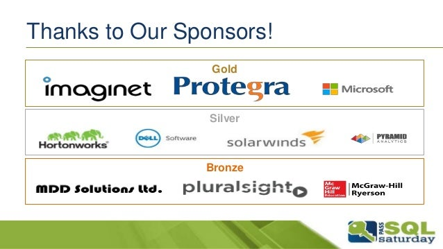 Thanks to Our Sponsors!  Gold  Silver  Bronze
