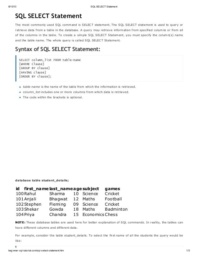 8/10/13 SQL SELECT Statement beginner-sql-tutorial.com/sql-select-statement.htm 1/3 SQL SELECT Statement The most commonly...