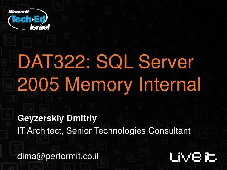 Sql Server 2005 Memory Internals Slide 3