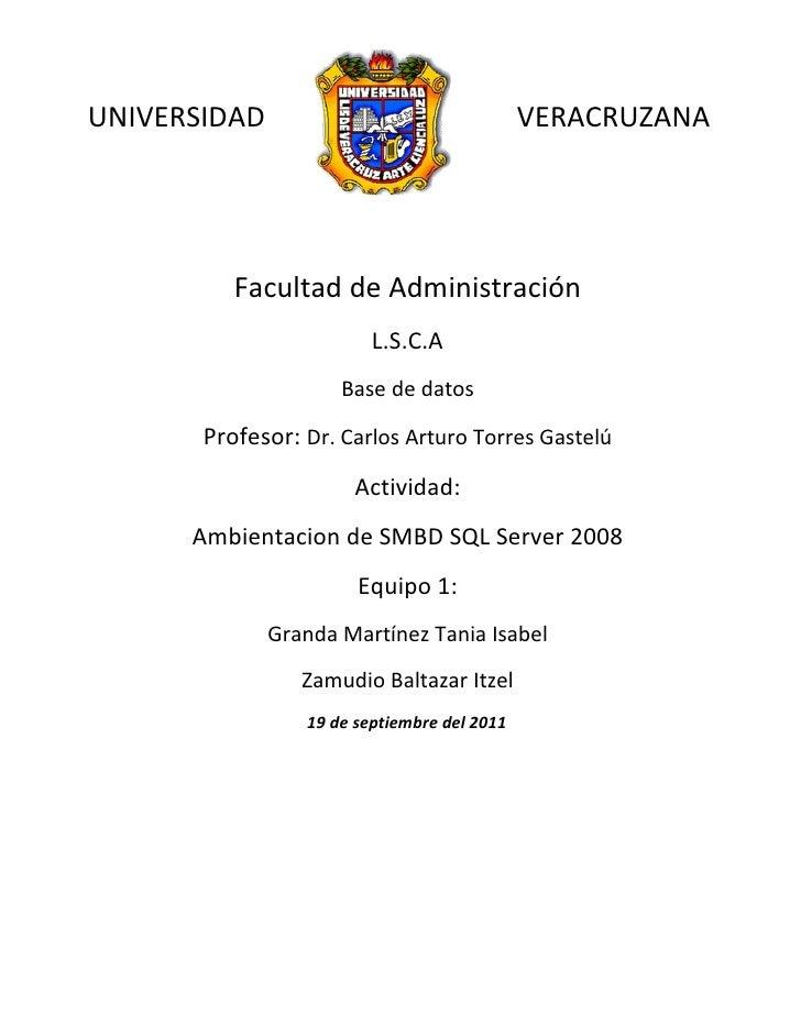 UNIVERSIDAD                                  VERACRUZANA          Facultad de Administración                         L.S.C...
