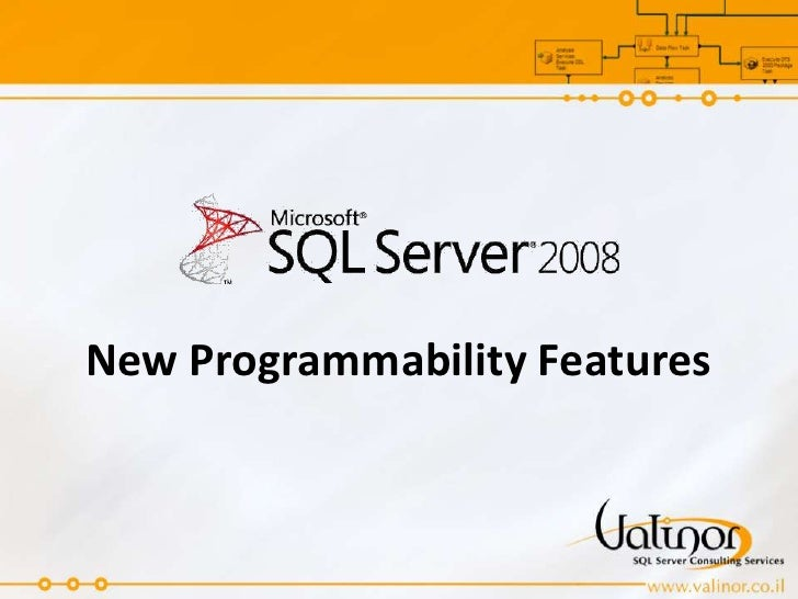 New Programmability Features<br />