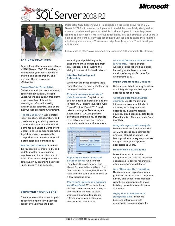 Business Intelligence                                      Microsoft® SQL Server® 2008 R2 expands on the value delivered i...