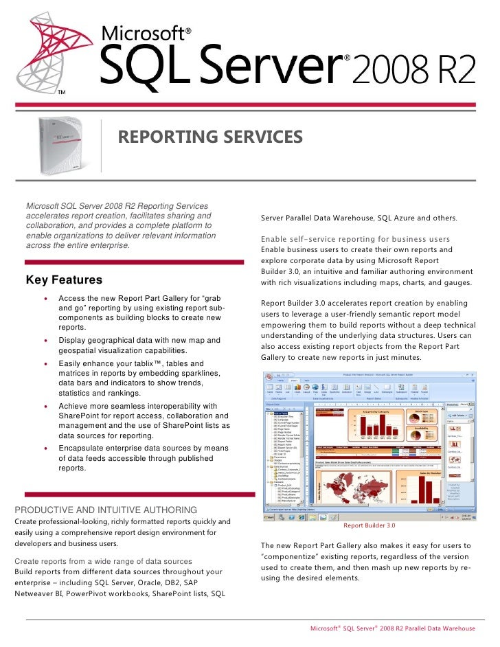 REPORTING SERVICES   Microsoft SQL Server 2008 R2 Reporting Services   accelerates report creation, facilitates sharing an...