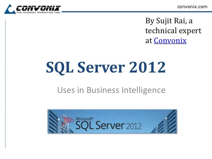 Sql server 2012 convonix by sujit rai fandeluxe Image collections