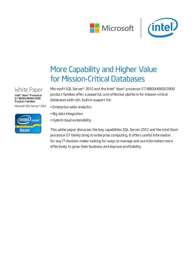 More Capability and Higher Value for Mission-Critical Databases Microsoft SQL Server* 2012 and the Intel® Xeon® processor ...