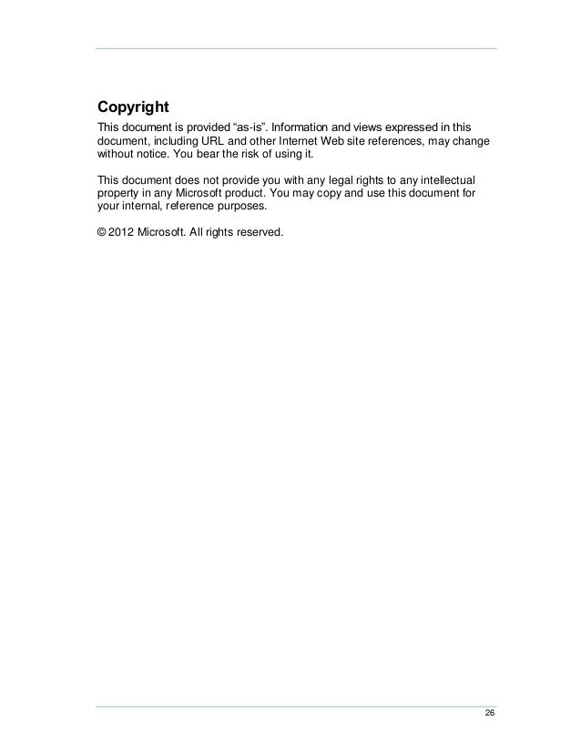 """CopyrightThis document is provided """"as-is"""". Information and views expressed in thisdocument, including URL and other Inter..."""