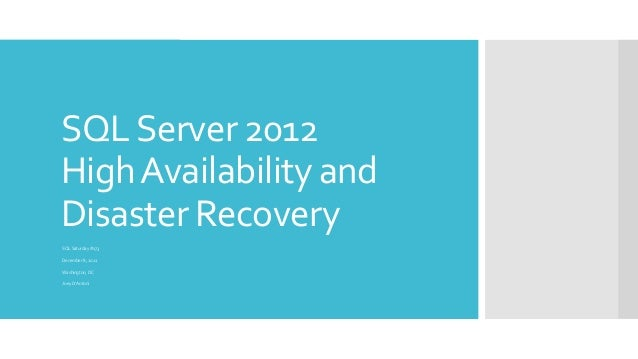 SQL Server 2012High Availability andDisaster RecoverySQL Saturday #173December 8, 2012Washington, DCJoey D'Antoni