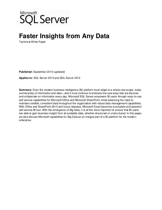 Faster Insights from Any Data Technical White Paper Published: September 2013 (updated) Applies to: SQL Server 2014 and SQ...