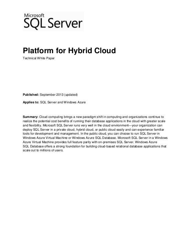 Platform for Hybrid Cloud Technical White Paper Published: September 2013 (updated) Applies to: SQL Server and Windows Azu...
