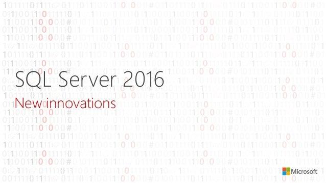 SQL Server 2016 New innovations