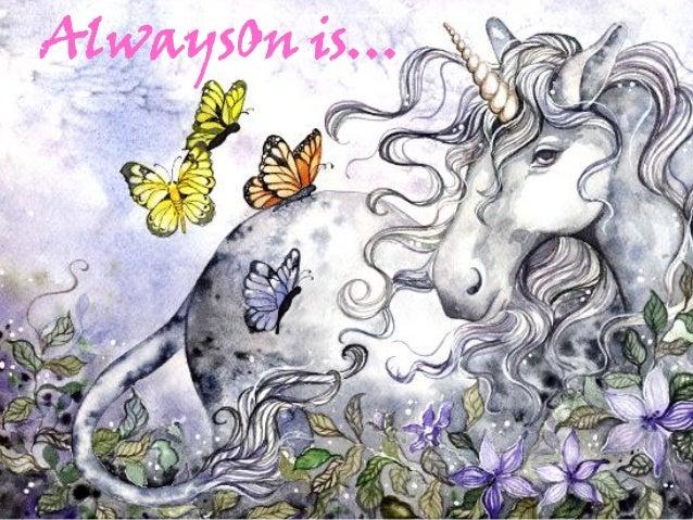 AlwaysOn is…