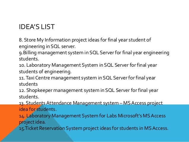 information systems final year project Finayl year projects  faculty of engineering, built environment and information  technology  dept of industrial and systems engineering, november 2.