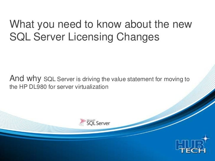 What you need to know about the newSQL Server Licensing ChangesAnd why SQL Server is driving the value statement for movin...