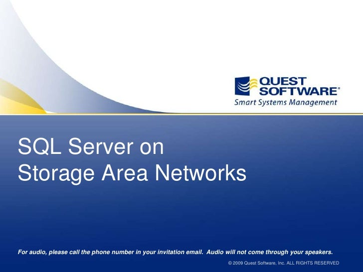 SQL Server onStorage Area Networks<br />