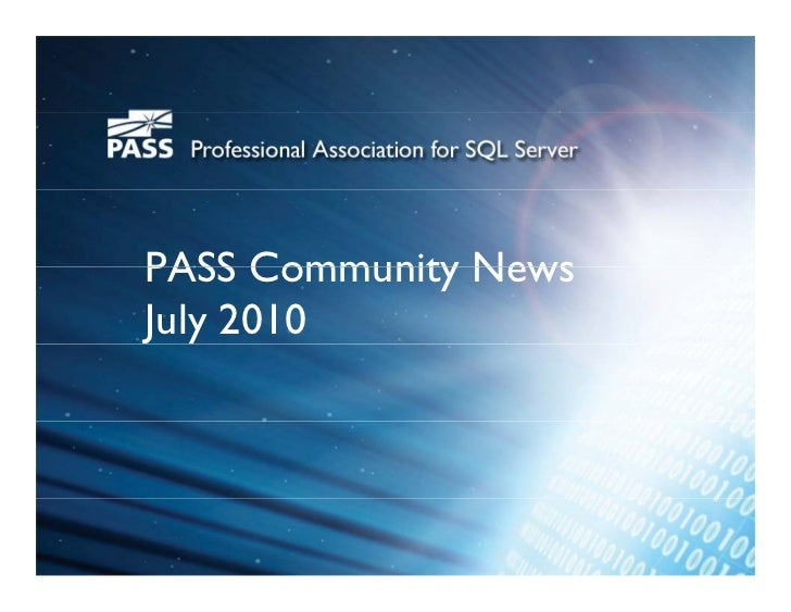 PASS Community News J July 2010