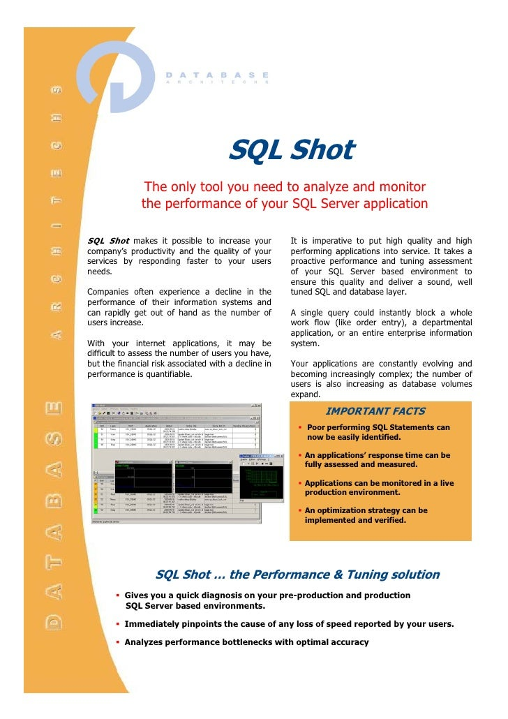 SQL Shot<br />The only tool you need <br />to analyze and monitor <br />the performance <br />of your SQL Server applicati...