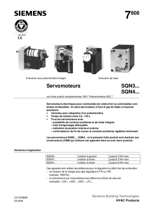 7  808  ISO 9001  Exécution avec potentiomètre intégré  Exécution de base  SQN3... SQN4...  Servomoteurs voir fiche produi...