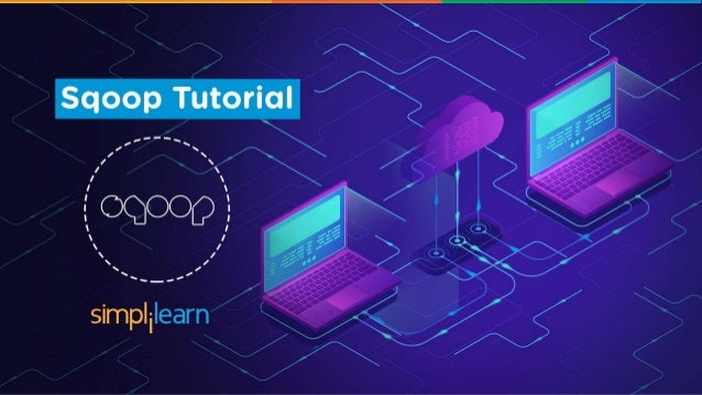 What's in it for you? Sqoop Tutorial