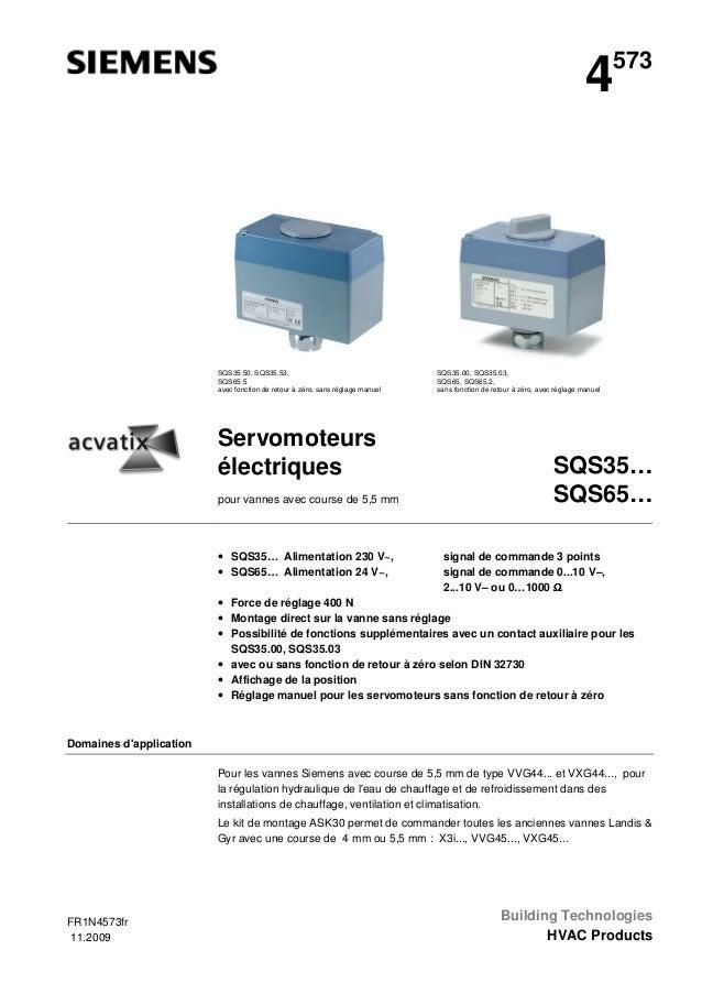 4  SQS35.50, SQS35.53, SQS65.5 avec fonction de retour à zéro, sans réglage manuel  Servomoteurs électriques pour vannes a...