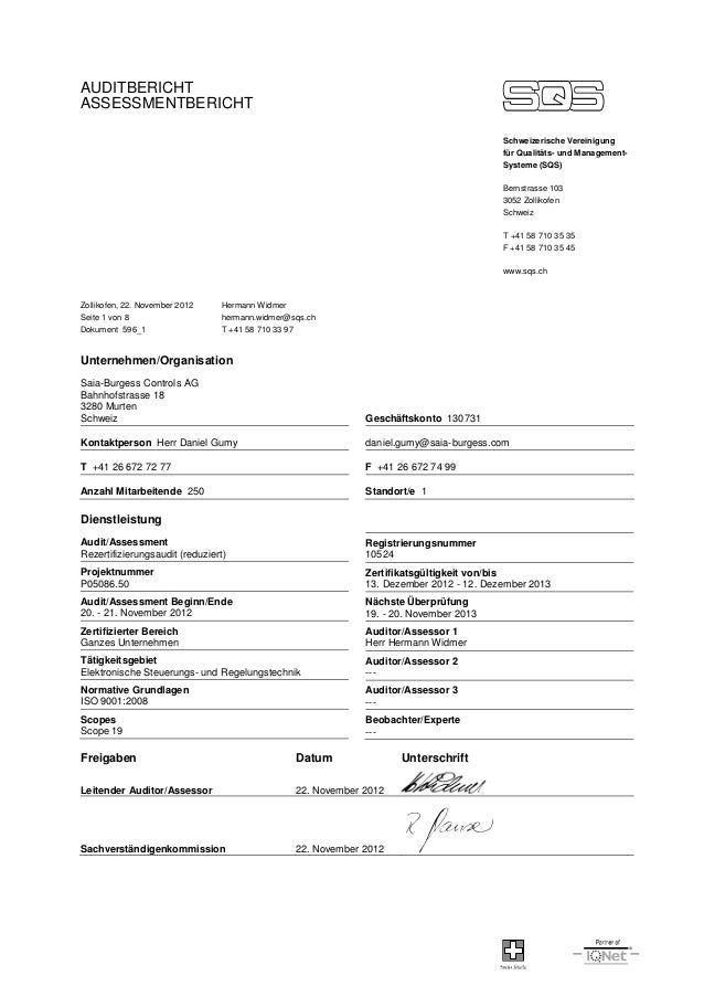 AUDITBERICHT ASSESSMENTBERICHT Schweizerische Vereinigung für Qualitäts- und Management- Systeme (SQS) Bernstrasse 103 305...