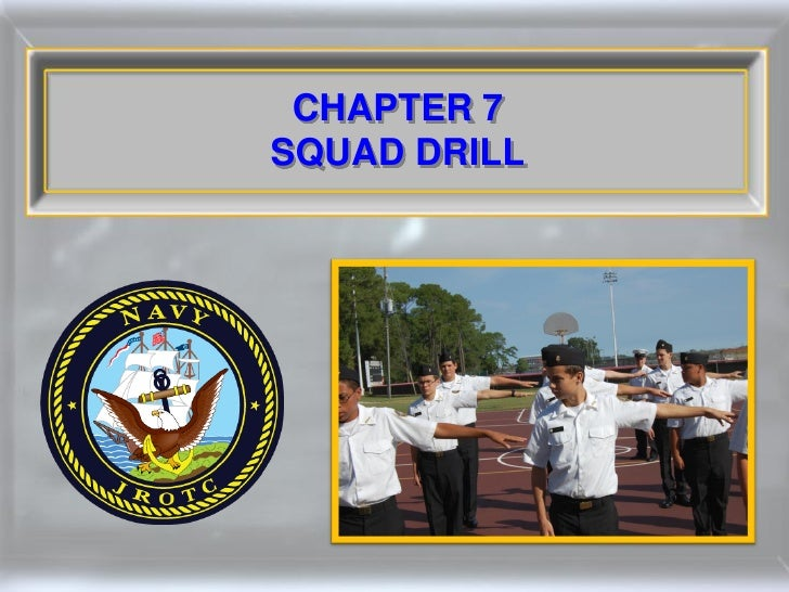 CHAPTER 7 SQUAD DRILL