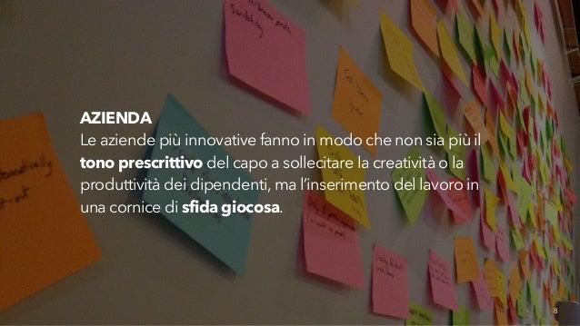 AZIENDA  Le aziende più innovative fanno in modo che non sia più il  tono prescrittivo del capo a sollecitare la creativit...