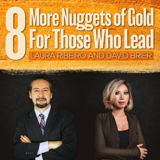 8 More Nuggets for Those Who Lead with David Brier and Laura Rebeiro