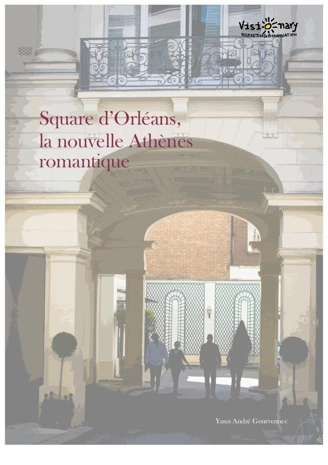 Square d'Orléans, la nouvelle Athènes romantique Yann André Gourvennec