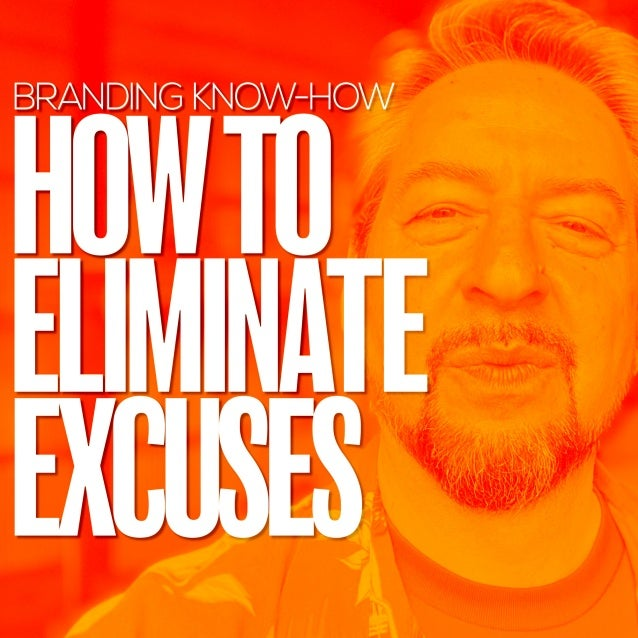 David Brier on HOW TO ELIMINATE EXCUSES