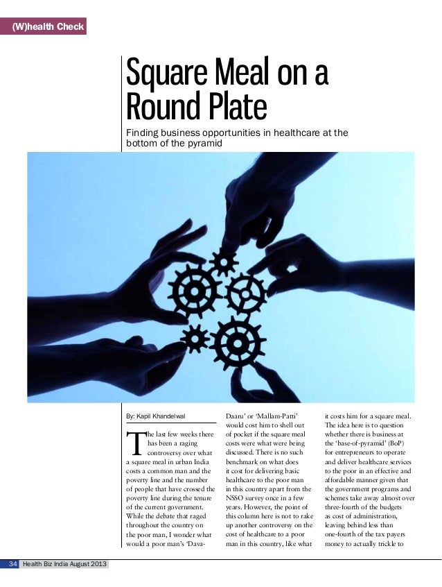 Health Biz India August 201334 Square Meal on a Round Plate By: Kapil Khandelwal T he last few weeks there has been a ragi...