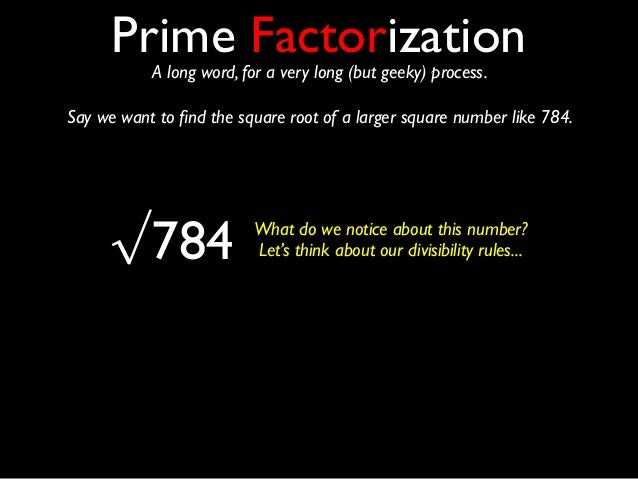 Prime factorization of larger square numbers lesson 4 for Square root of 1089