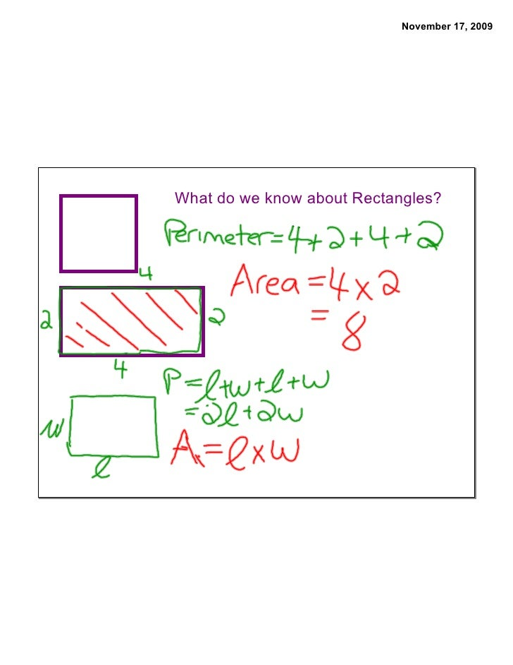 November 17, 2009     What do we know about Rectangles?