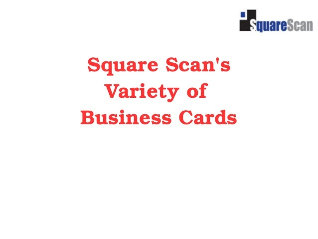 Square scans variety of business cards square scans variety of business cards reheart Images