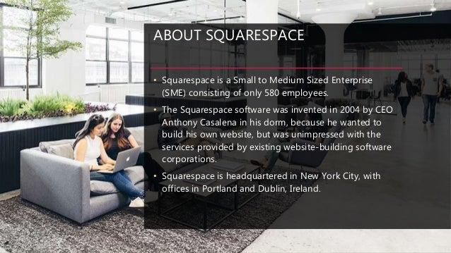 Squarespace cultural approaches to communication - Squarespace dublin office ...