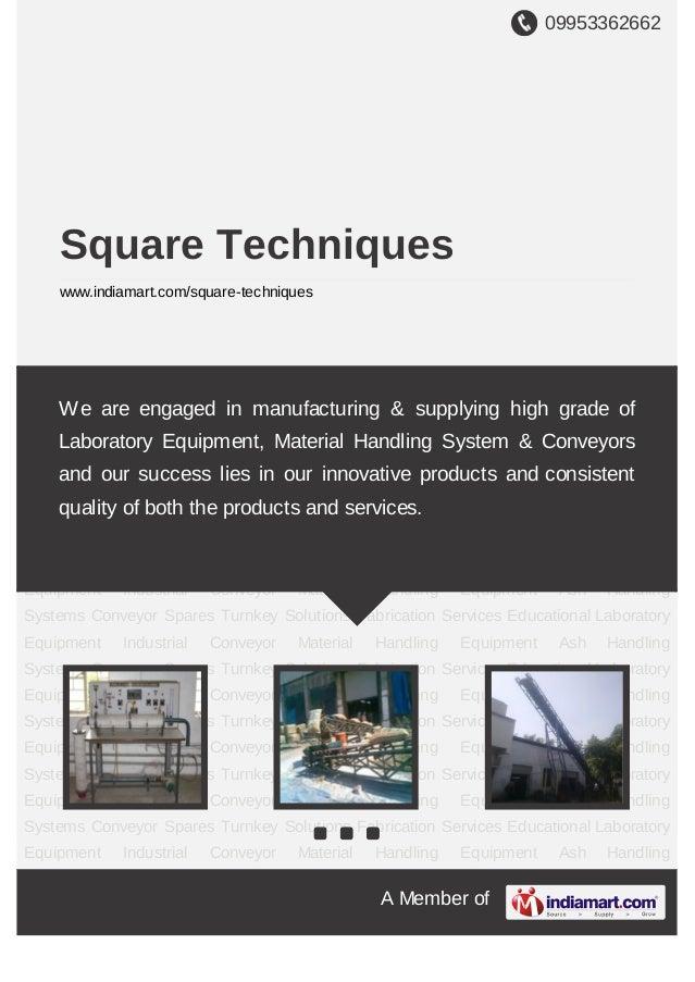 09953362662A Member ofSquare Techniqueswww.indiamart.com/square-techniquesEducational Laboratory Equipment Industrial Conv...