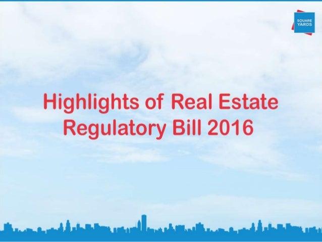 Highlights of Real Estate Regulatory Bill 2016  &