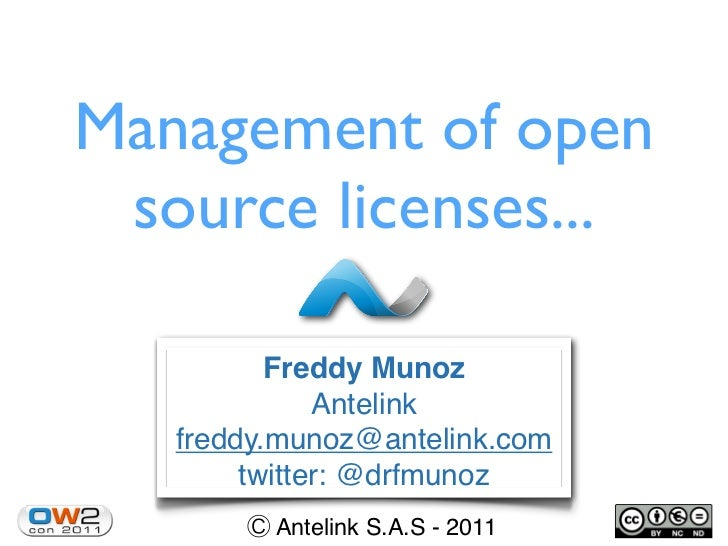 Management of open source licenses...          Freddy Munoz              Antelink   freddy.munoz@antelink.com        twitt...
