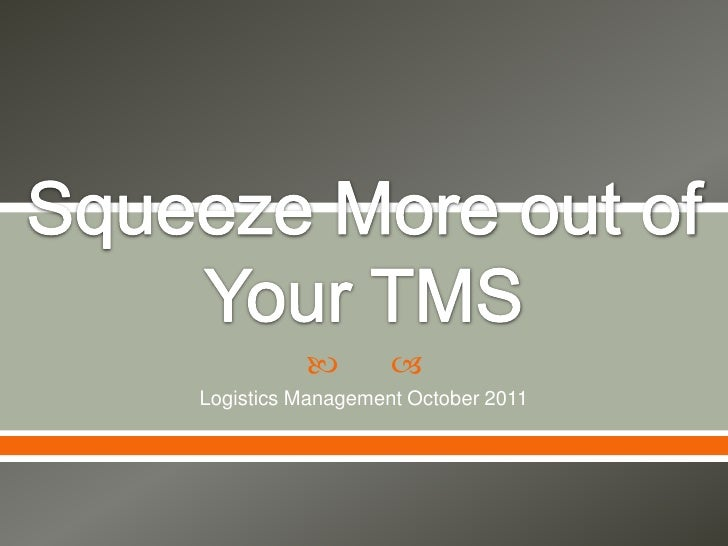         Logistics Management October 2011