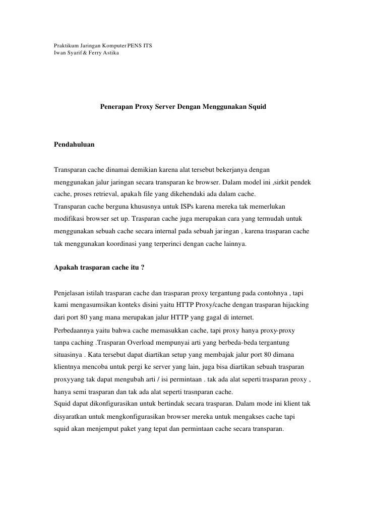 Praktikum Jaringan Komputer PENS ITS Iwan Syarif & Ferry Astika                     Penerapan Proxy Server Dengan Mengguna...