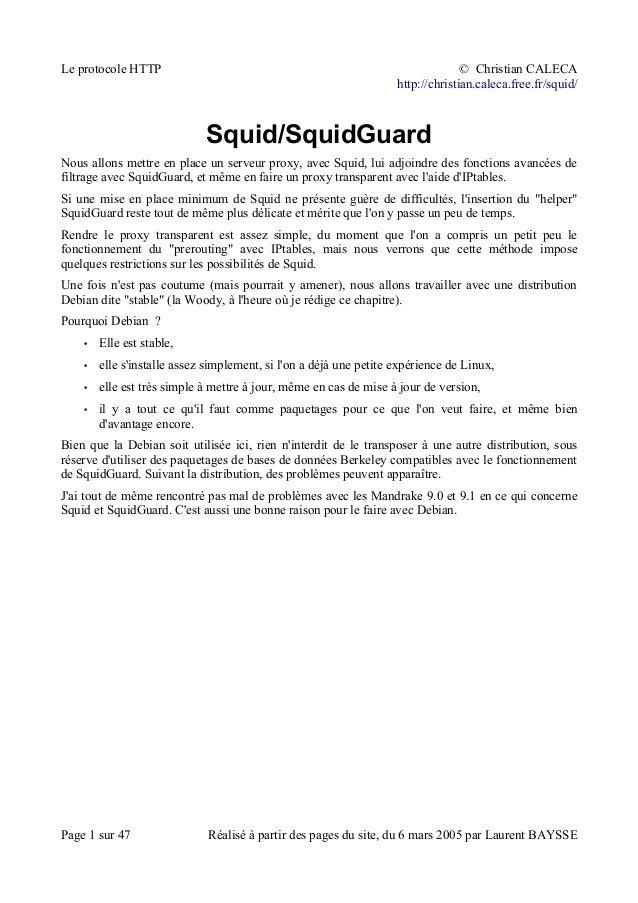 Le protocole HTTP © Christian CALECAhttp://christian.caleca.free.fr/squid/Squid/SquidGuardNous allons mettre en place un s...