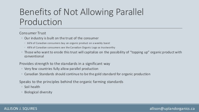 Benefits of Not Allowing Parallel Production Consumer Trust ◦ Our industry is built on the trust of the consumer ◦ 66% of ...