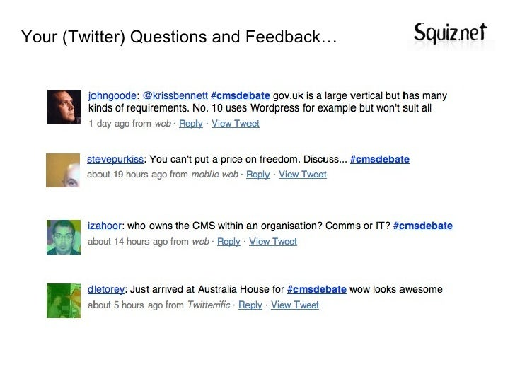 Your (Twitter) Questions and Feedback…