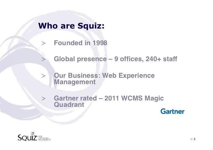 Squiz Scotland Seminar - Hot Topics for Web Experience Management - Feb 2012 Slide 3