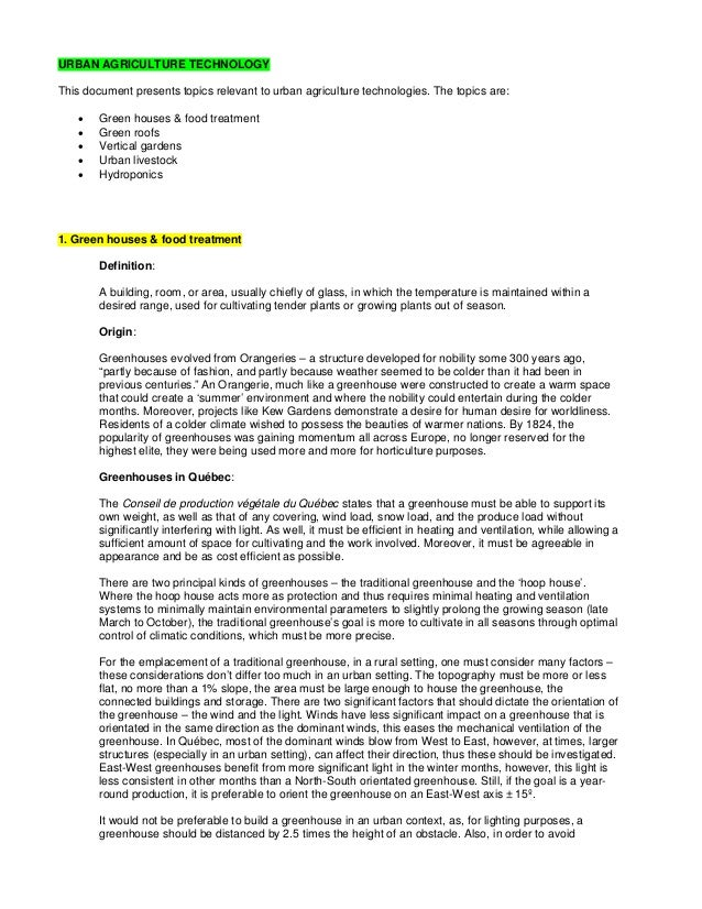 URBAN AGRICULTURE TECHNOLOGY This document presents topics relevant to urban agriculture technologies. The topics are:  G...