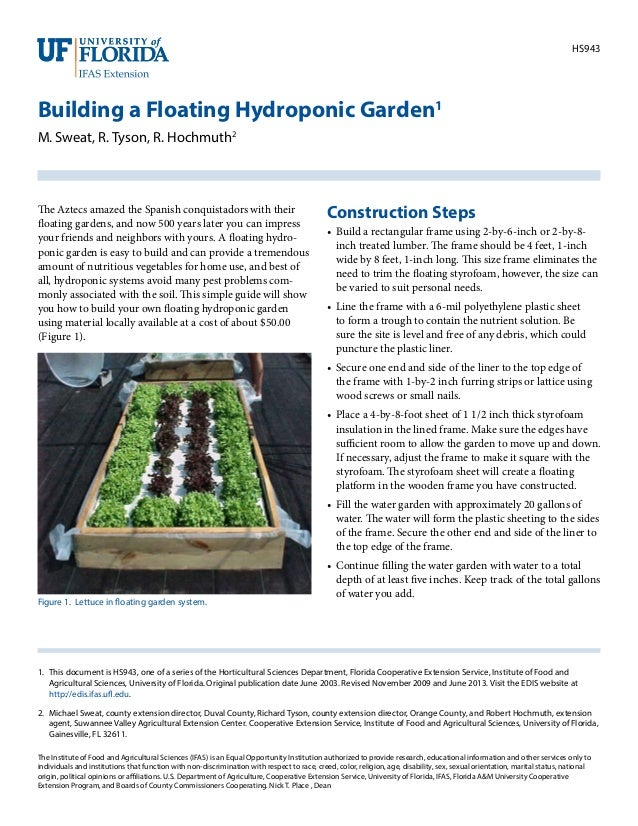 HS943 Building a Floating Hydroponic Garden1 M. Sweat, R. Tyson, R. Hochmuth2 1. This document is HS943, one of a series ...