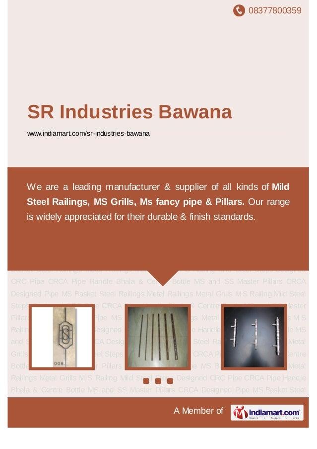 08377800359A Member ofSR Industries Bawanawww.indiamart.com/sr-industries-bawanaMild Steel Steps Designed CRC Pipe CRCA Pi...