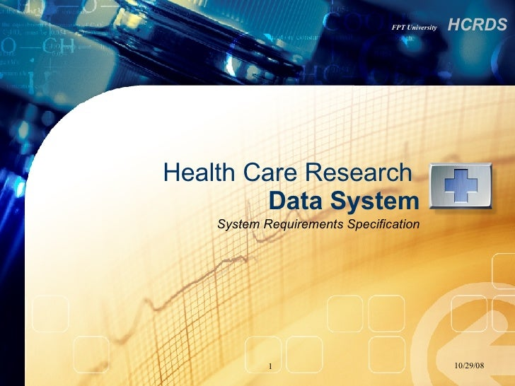 Health Care Research  Data   System System Requirements Specification