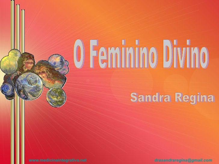 O Feminino Divino Sandra Regina
