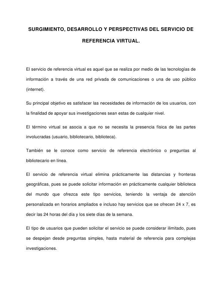 SURGIMIENTO, DESARROLLO Y PERSPECTIVAS DEL SERVICIO DE REFERENCIA VIRTUAL. Slide 2